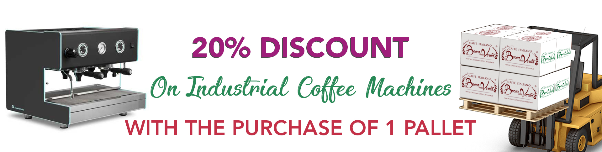 20 discount on industrial coffee machines with the purchase of 1 pallet - restoration